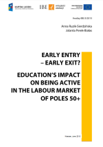 Early entry – early exit? Education's impact on being active in the labour market of poles 50+ - cover