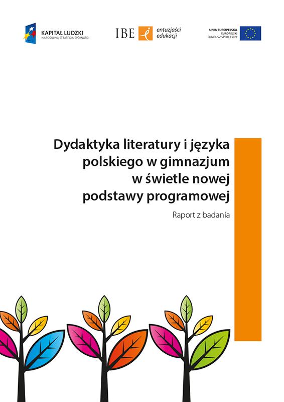 Dydaktyka Literatury I Jezyka Polskiego W Gimnazjum W Swietle Nowej